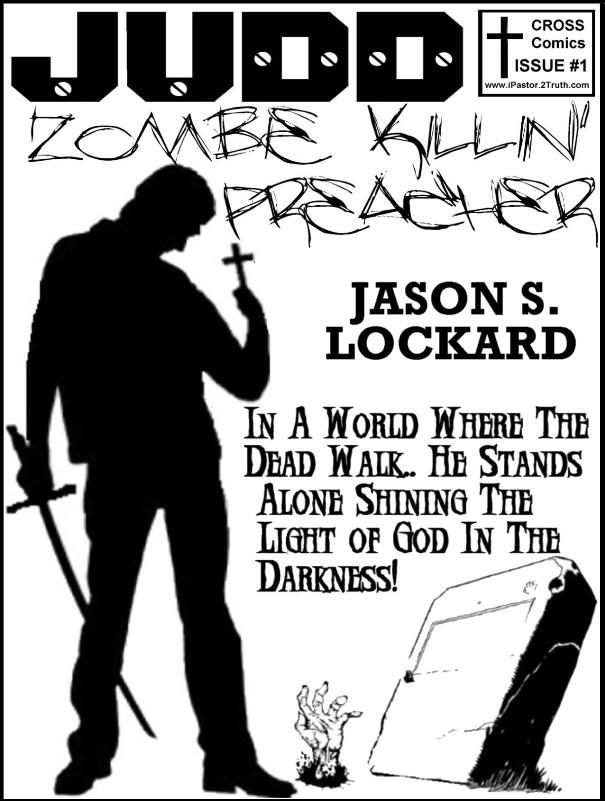 Judd: Zombie Killin' Preacher #1